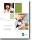 Les technologistes de laboratoire médical et leur milieu de travail