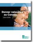 Giving Birth in Canada: The Costs